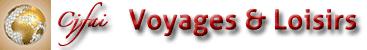 Voyages & Loisirs - C.J.F.A.I | Au service de votre plaisir